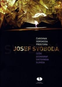Josef Svoboda je eminenten scenograf druge polovice 20. stoletja, ki si je s svojim delom v gledališčih Evrope in ZDA pridobil svetovni sloves.