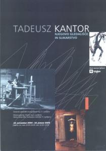 Tadeusz Kantor (1915-1990) – Njegovo gledališče in slikarstvo. Osebno preseganje meja estetske resničnosti